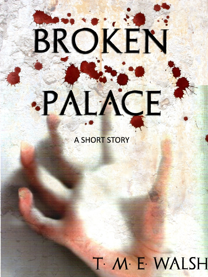 KINDLE FINAL COVER - BROKEN PALACE